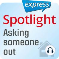 Spotlight express - Mein Alltag – Mit jemandem ausgehen