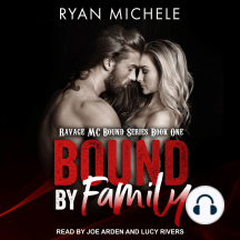 Bound By Family: Ravage MC Bound Series Book One