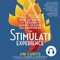 The Stimulati Experience