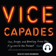 The Vice Capades