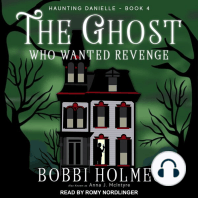 The Ghost Who Wanted Revenge