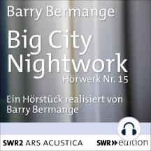 Big City Nightwork
