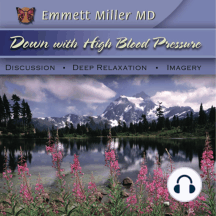 Down with High Blood Pressure: Discussion - Deep Relaxation - Imagery