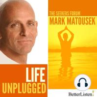 Life Unplugged