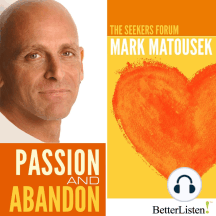 Passion and Abandon: The Seekers Forum
