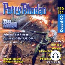 Atlan Traversan-Zyklus 01/02: Admiral der Sterne / Sturm auf die PADOM: Perry Rhodan Hörspiel 10 und 11