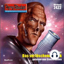 "Perry Rhodan 2422: Das verlöschende Volk: Perry Rhodan-Zyklus ""Negasphäre"""