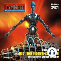 """Perry Rhodan 2424: Die Thermodyn-Zentrale: Perry Rhodan-Zyklus """"Negasphäre"""""""