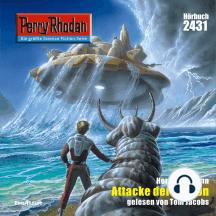 """Perry Rhodan 2431: Attacke der Cypron: Perry Rhodan-Zyklus """"Negasphäre"""""""