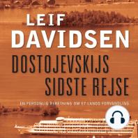 Dostojevskijs sidste rejse - En personlig beretning om et lands forvandling (uforkortet)