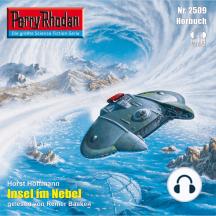 """Perry Rhodan 2509: Insel im Nebel: Perry Rhodan-Zyklus """"Stardust"""""""