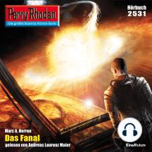 """Perry Rhodan 2531: Das Fanal: Perry Rhodan-Zyklus """"Stardust"""""""
