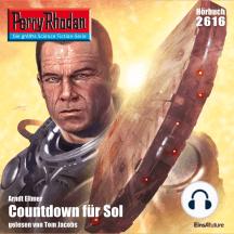 "Perry Rhodan 2616: Countdown für Sol: Perry Rhodan-Zyklus ""Neuroversum"""