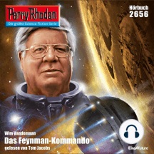 "Perry Rhodan 2656: Das Feynman-Kommando: Perry Rhodan-Zyklus ""Neuroversum"""