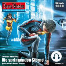 """Perry Rhodan 2660: Die springenden Sterne: Perry Rhodan-Zyklus """"Neuroversum"""""""