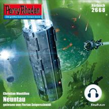 "Perry Rhodan 2668: Neuntau: Perry Rhodan-Zyklus ""Neuroversum"""
