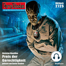 """Perry Rhodan 2725: Preis der Gerechtigkeit: Perry Rhodan-Zyklus """"Das Atopische Tribunal"""""""