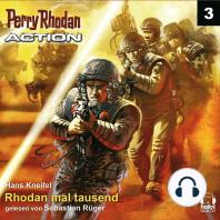 Perry Rhodan Action 03