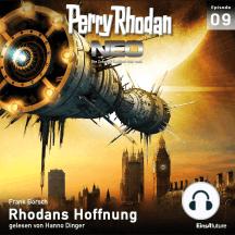 Perry Rhodan Neo 09: Rhodans Hoffnung: Die Zukunft beginnt von vorn