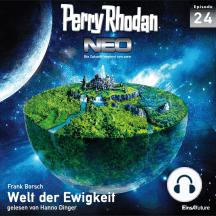 Perry Rhodan Neo 24: Welt der Ewigkeit: Die Zukunft beginnt von vorn