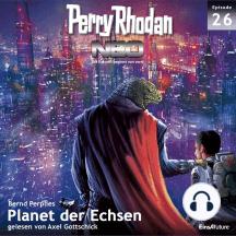 Perry Rhodan Neo 26: Planet der Echsen: Die Zukunft beginnt von vorn