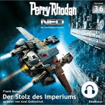 Perry Rhodan Neo 36: Der Stolz des Imperiums: Die Zukunft beginnt von vorn