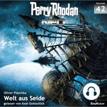 Perry Rhodan Neo 42: Welt aus Seide: Die Zukunft beginnt von vorn