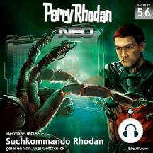 Perry Rhodan Neo 56: Suchkommando Rhodan: Die Zukunft beginnt von vorn