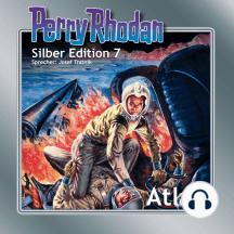 "Perry Rhodan Silber Edition 07: Atlan: Perry Rhodan-Zyklus ""Altan und Arkon"""