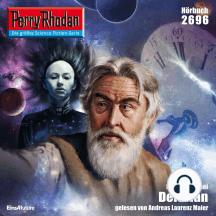 """Perry Rhodan 2696: Delorian: Perry Rhodan-Zyklus """"Neuroversum"""""""