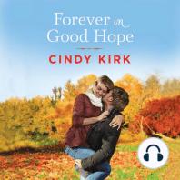 Forever in Good Hope