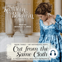 Cut from the Same Cloth: A Traditional Regency Romance