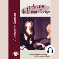 Chevalier de Maison-Rouge, Le