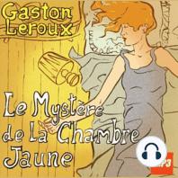 Mystère de la Chambre Jaune, Le