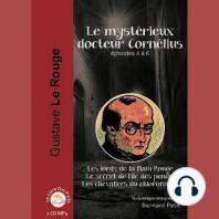 Mystérieux docteur Cornélius - Episode 4 - 6, Le