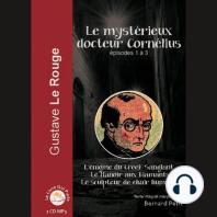 Mystérieux docteur Cornélius - Épisode 1 - 3, Le