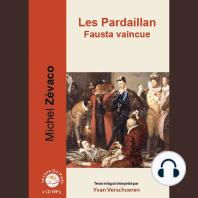 Pardaillan Livre 4 - Fausta vaincue, Les