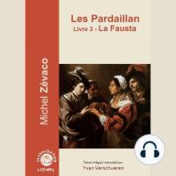 Pardaillan Livre 3 - La Fausta, Les