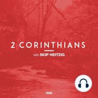 47 2 Corinthians - 1986