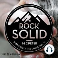 60 1 & 2 Peter - Rock Solid - 2013