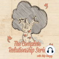 The Complete Relationship Series