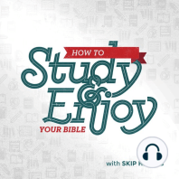 How to Study and Enjoy Your Bible