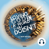 Loving God in a World that Doesn't