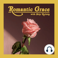 Romantic Grace