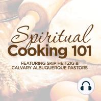 Spiritual Cooking 101