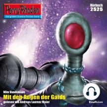 """Perry Rhodan 2525: Mit den Augen der Gaids: Perry Rhodan-Zyklus """"Stardust"""""""