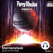 Perry Rhodan Neo 01: Sternenstaub: Die Zukunft beginnt von vorn
