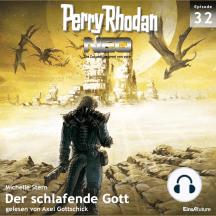 Perry Rhodan Neo 32: Der schlafende Gott: Die Zukunft beginnt von vorn