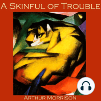 A Skinful of Trouble