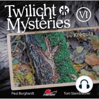 Twilight Mysteries, Die neuen Folgen, Folge 6
